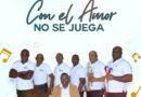 """son De Ébano Orquesta presenta nueva producción """"Con El Amor No Se Juega –"""