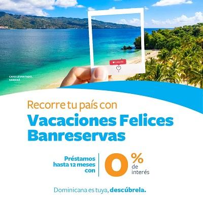 """Banreservas relanza programa """"Vacaciones Felices"""" para incentivar el turismo local"""
